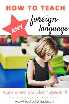 How to Teach A Foreign Language When You Don't Speak It - Rooted Childhood