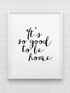 nice printable 'It's so good to be home' wall art // instant download typ... by http://www.99-home-decor-pictures.xyz/minimalist-decor/printable-its-so-good-to-be-home-wall-art-instant-download-typ/