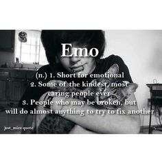 This is why I don't mind being called emo anymore