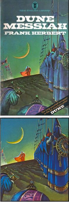 BRUCE PENNINGTON - Dune Messiah by Frank Herbert - 1972 New English Library - cover by isfdb English Library, Frank Herbert, Sci Fi Books, Dune, Old School, Science Fiction, Fantasy, Cover, Fictional Characters