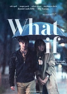 What If 2013 Director Michael Dowse Daniel Radclife Zoe Kazan Rafe Spall Adam Driver Mackenzie Davis Megan Park Netflix Movies To Watch, Movie To Watch List, Good Movies To Watch, Movie List, Great Movies, Adam Driver, Megan Park, Rafe Spall, Zoe Kazan