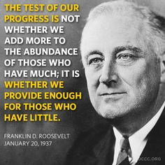 FDR Provide for those with little