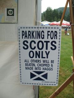 A bit of Scottish humor...Or is it??? You decide.... ;)