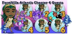 FarmVille Atlantis Chapter 4 Quests  http://farmvilletask.com/atlantis/farmville-atlantis-4-survey-the-sights-of-atlantis/