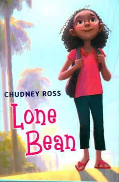 Lone Bean by Chudney Ross. A book about the theme of adjusting to something new and changes. This book is about a girl entering third grade. Third Grade Reading, Finding New Friends, American Children, Young Children, Mentor Texts, Back To School Activities, This Is A Book, Beginning Of School, Children's Literature