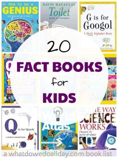 Try Nonfiction books for kids.