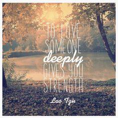 love deeply.