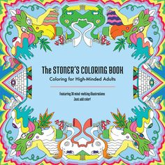 Stoner's Coloring Book Stoner Gift Weed for Adults Adult Grownups Pages