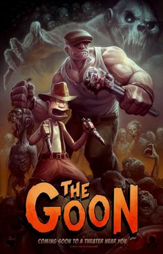 The Goon  Hope that turn in a movie...  See the preview http://vimeo.com/50254919
