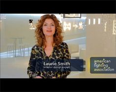 The American Lighting Association has released a series of four videos with Laurie Smith of Trading Spaces, highlighting the importance of lighting to interior design
