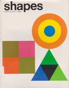 my vintage book collection (in blog form).: Shapes - illustrated by John J. Reisslesson on sgapes - inspiration