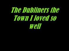 The Dubliners-The Town I loved so Well - YouTube