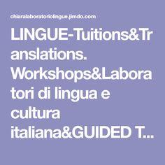 LINGUE-Tuitions&Translations. Workshops&Laboratori di lingua e cultura italiana&GUIDED TOURS - LINGUE&TOURS in Sorrento Coast