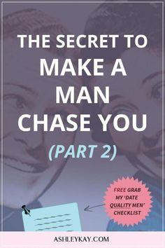 Dating men dating advice relationship advice make him chase you get a boyfr Make Him Chase You, Make Him Miss You, Make A Man, Your Man, Dating Advice For Men, Dating Tips, The Secret, Ex Factor, Get A Boyfriend