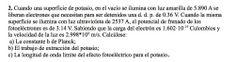 Ejercicio de Física Moderna propuesto en el examen PAU de Canarias de 1997, Opción B.