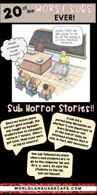 20 Worst Sub Experiences Ever! You'll be laughing out loud and horrified at the same time. Plus get free, helpful sub forms to use with your own French and Spanish classes. World Language Cafe Free Spanish Lessons, Spanish Basics, Spanish Lesson Plans, French Lessons, Middle School Spanish, Elementary Spanish, Teaching Spanish, Learn Spanish, Spanish Teacher