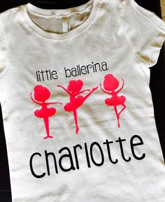 Little Ballerina Custom Name Shirt by CutesyTDesigns on Etsy