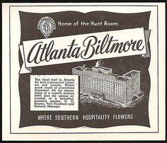Atlanta Biltmore Hotel Ad Atlanta Georgia 1953 Roadside Ad Travel