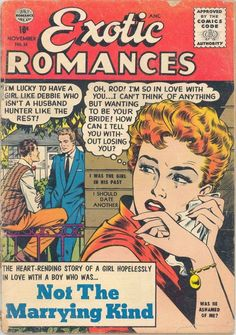 Exotic Romances - Not the Marrying Kind. Romance Comics, Romance Art, True Romance, Vintage Romance, Comic Book Artists, Comic Books Art, Comic Art, Comic Book Plus, Comic Book Covers