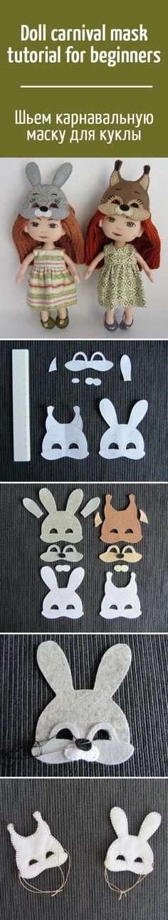 Шьем карнавальную маску для куклы: мастер-класс для начинающих рукодельниц / How to sew doll felt carnival mask: tutorial for beginners