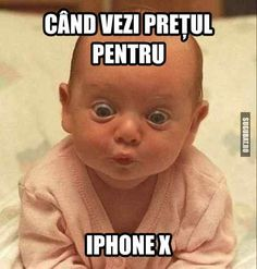 Cand vezi pretul pentru iPhone X Funny Jockes, Funny Texts, Funny Baby Faces, Funny Babies, Super Funny, Really Funny, Funny Images, Funny Photos, Funny Comics
