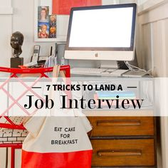 Tricks to Land an Interview: 1) Intro 2) Informal Interview 3) Website w/ tracking 4) Case Study