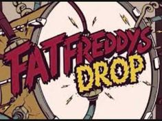Fat Freddys Drop - Silver and Gold