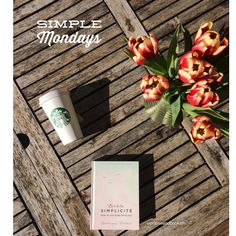 My 52 Simple Mondays based on the book THE ART OF SIMPLICITY by Dominique Loreau. Every Monday of 2017, I am sharing a small paragraph on living simply.