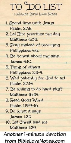 "Christian quotes: Bible verses ""To Do List"" to faithfully reflect on . cute idea for Women's Ministry & Ladies Bible Study. Bible Verses Quotes, Bible Scriptures, Bible Verse List, Daily Bible Verses, Thankful Bible Quotes, Biblical Inspirational Quotes, Quotes From The Bible, Inspiring Bible Verses, Bible Verses For Strength"
