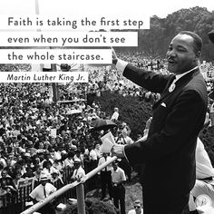 Faith is taking the first step even when you don't see the whole staircase. Word Of Faith, Faith In Love, Faith Quotes, Me Quotes, Proverbs 31 Ministries, Take The First Step, Gods Grace, Scripture Verses, Martin Luther King