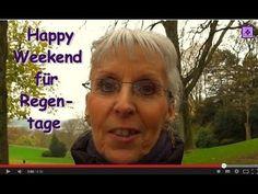FreyaGlückweg59 ☁ Schönes Wochenende trotz schlechten Wetters ☁ Gedicht ... Was macht man bei schlechtem Wetter am Wochenende? Happy Weekend bei Regenwetter