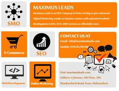 Maximus Leads is best Digital Marketing Company in Pune which offers all Internet Marketing Services at affordable packages. We have expert team to work on online advertising, SEO, Content & Social Media Marketing. Grow your business Digitally with Maximus Leads.  Contact Us: Phone No: +(91) 9545 2407 66  Visit: http://maximusleads.com/digital-marketing-services-company.html