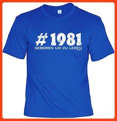 T-Shirt zum Geburtstag - # 1981 - Geboren um zu leben - Geburtstagsgeschenk - Fun shirt - royalblau