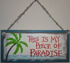 This Is My Piece Of Paradise Wood Sign with Palm Tree Wooden Plaque Hung On Wall…