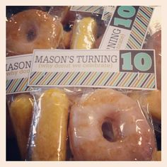 For a child's 10th birthday, send them into his/her class. One twinkie & one glazed donut. Too cute!