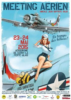 Poster advertising an Air Meeting at Cerney La Ferté Alais Airfield in 2015 by Romain Hugault Vintage Advertisements, Vintage Ads, Vintage Posters, Pinup Art, Nose Art, Pin Up Posters, Travel Posters, Dibujos Pin Up, Pin Up Drawings