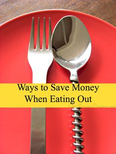 Ways to Save Money Eating Out #frugaltips #savemoney