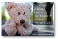 ✿ 10 conseils pratiques à suivre pour recadrer un enfant sans s'énerver