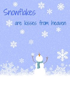 Merry Christmas Quotes : Illustration Description Snowflakes are kisses from heaven free printable from Cottage at the Crossroads Winter Fun, Winter Time, Winter Christmas, All Things Christmas, Christmas Holidays, Christmas Decorations, Christmas Ideas, Christmas E Cards, Winter Start