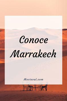 Conoce la magia de Marrakech #mesteval #morocco #marrakech #viajes #viajar #travel #aventura #diversion