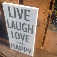 Live+Laugh+Love+and+be+Happy++Typography+Word+by+DandelionSignShop Live Laugh Love, Pallet Ideas, Shop Signs, Wood Pallets, Word Art, Wood Working, Dandelion, Typography, Words