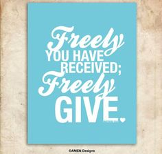 Give good in the world ...