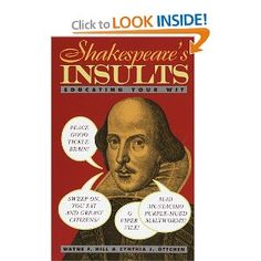 Amazon.com: Shakespeare's Insults: Educating Your Wit (9780517885390): Wayne F. Hill, Cynthia J. Ottchen: Books