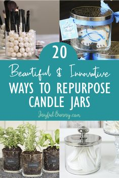20 Beautiful & Innovative Ways to Repurpose Candle Jars Get inspired and turn old candle jars into beautiful and functional solutions for storage and decorating! Reuse Candle Jars, Cleaning Candle Jars, Reuse Jars, Reuse Recycle, Recycled Decor, Recycled Crafts, Old Candles, Decorated Jars, Farmhouse Style Decorating