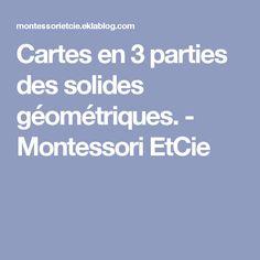 Cartes en 3 parties des solides géométriques. - Montessori EtCie