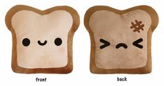 Plush Toast Pillow (double sided!) by Cute Plush - $30.00