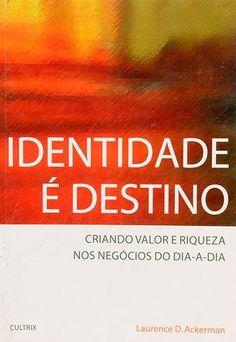 Livro Identidade é Destino Laurence D. Ackerman - ISBN 8531608589