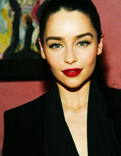 Emilia Clarke. If she's not the most perfect woman alive I'd like to know who is