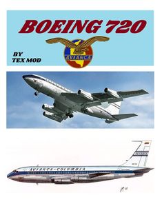 Boeing 707, Avengers, Aircraft, Posters, Vehicles, Templates, Vintage Airplanes, Souvenirs, Colombia