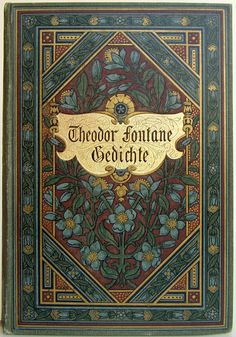 Gedichte von Theodor Fontane,  Stuttgart & Berlin: by J. G. Cotta 1902 ninth edition | Beautiful Books